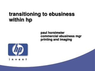 transitioning to ebusiness within hp