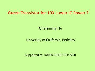 Green Transistor for 10X Lower IC Power ?