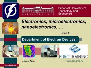 Electronics, microelectronics, nanoelectronics, … Part II