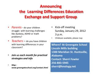 Announcing  the  Learning Differences Education Exchange and Support Group