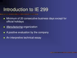 Introduction to IE 299