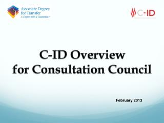 C-ID Overview for Consultation Council