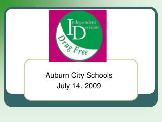 Auburn City Schools July 14, 2009