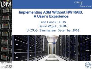 Implementing ASM Without HW RAID, A User�s Experience