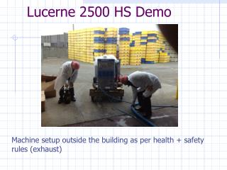 Lucerne 2500 HS Demo