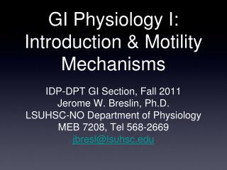GI Physiology I: Introduction & Motility Mechanisms