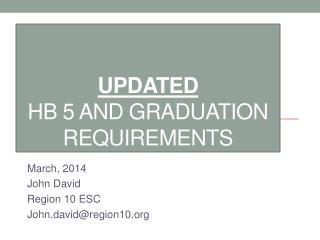 Updated HB  5 and Graduation Requirements