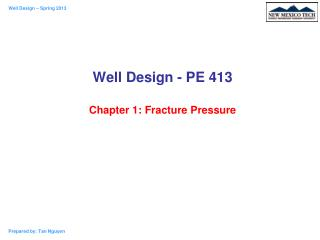 Well Design - PE 413 Chapter 1: Fracture Pressure