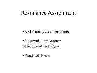Resonance Assignment