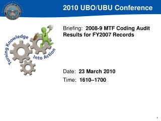 Briefing:   2008-9 MTF Coding Audit Results for FY2007 Records