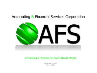 Accounting  &  Financial Services Corporation