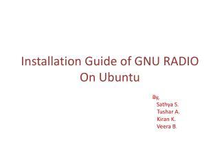Installation Guide of GNU RADIO On Ubuntu