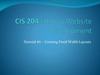 CIS 204  Intro to Website Development