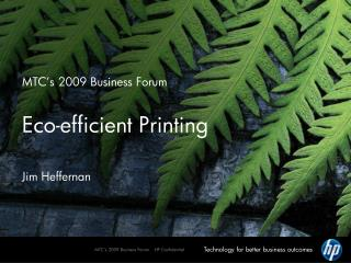 MTC's 2009 Business Forum Eco-efficient Printing
