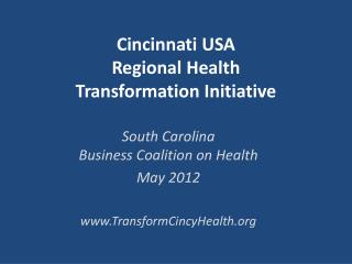 Cincinnati USA  Regional Health  Transformation Initiative