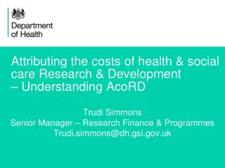 Attributing the costs of health & social care Research & Development – Understanding AcoRD