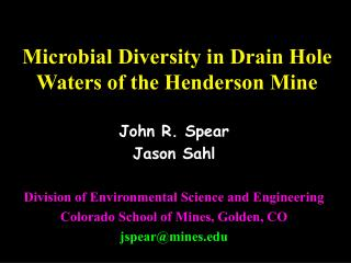 Microbial Diversity in Drain Hole Waters of the Henderson Mine