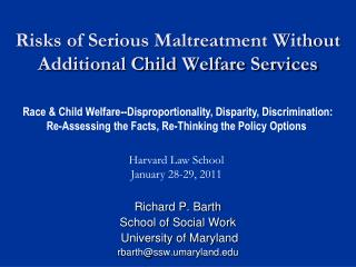 Risks of Serious Maltreatment Without Additional Child Welfare Services