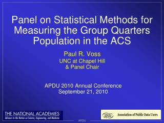 Panel on Statistical Methods for Measuring the Group Quarters Population in the ACS
