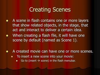 Creating Scenes