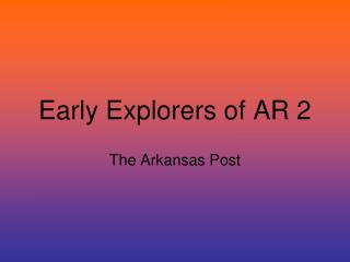 Early Explorers of AR 2