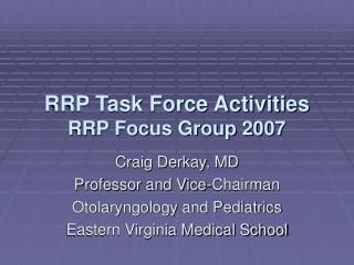 RRP Task Force Activities RRP Focus Group 2007