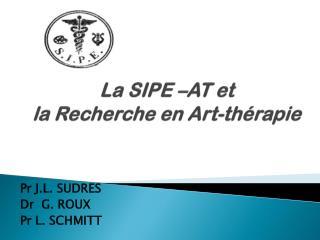 La SIPE –AT et  la Recherche en Art-thérapie