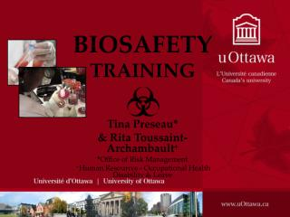 BIOSAFETY TRAINING