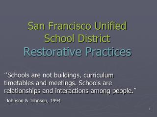 San Francisco Unified School District Restorative Practices