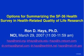 Options for Summarizing the SF-36 Health  Survey in Health-Related Quality of Life Research
