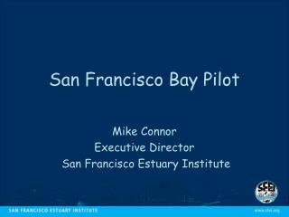 San Francisco Bay Pilot