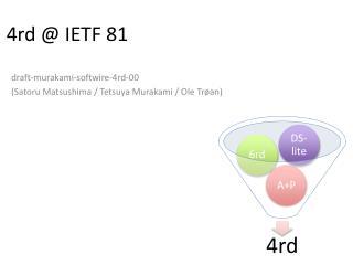 4rd @ IETF  81