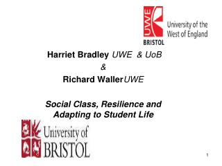 Harriet Bradley UWE  & UoB & Richard Waller UWE