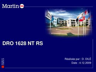 DRO 1628 NT RS