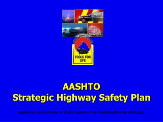 AASHTO Strategic Highway Safety Plan