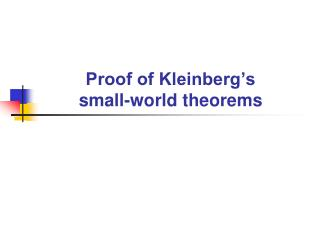 Proof of Kleinberg's  small-world theorems