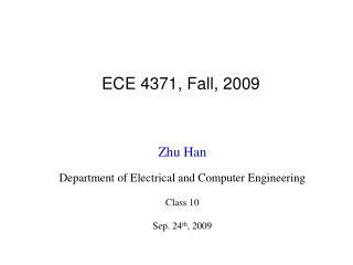 ECE 4371, Fall, 2009