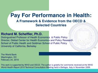 The World Bank Washington, DC February 24, 2010  This work is supported by WHO and OECD. The author is grateful for comm