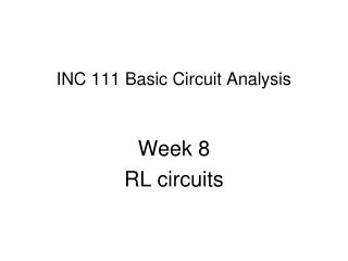 INC 111 Basic Circuit Analysis