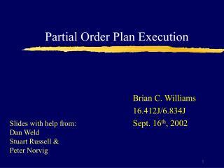Partial Order Plan Execution
