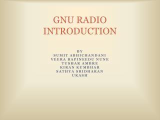 GNU RADIO INTRODUCTION