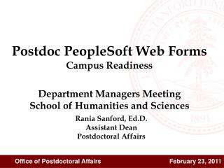Rania Sanford, Ed.D. Assistant Dean Postdoctoral Affairs