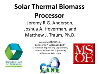 Solar Thermal Biomass Processor