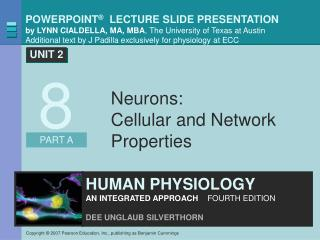 Neurons:  Cellular and Network Properties