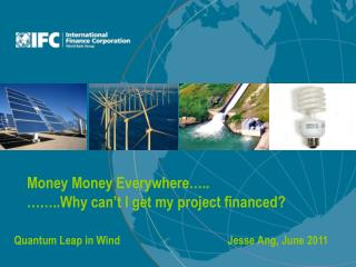Money  Money  Everywhere….. ……..Why can't I get my project financed?