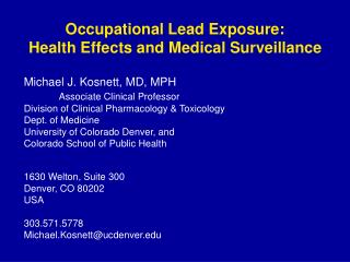 Occupational Lead Exposure:  Health Effects and Medical Surveillance