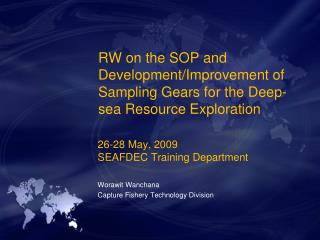 RW on the SOP and Development/Improvement of Sampling Gears for the Deep-sea Resource Exploration