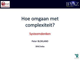 Hoe  omgaan  met  complexiteit ?