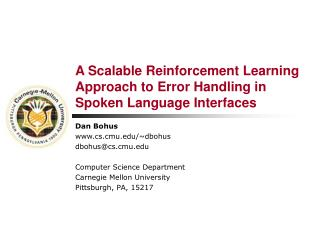 A Scalable Reinforcement Learning Approach to Error Handling in  Spoken Language Interfaces