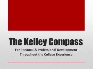 The Kelley Compass